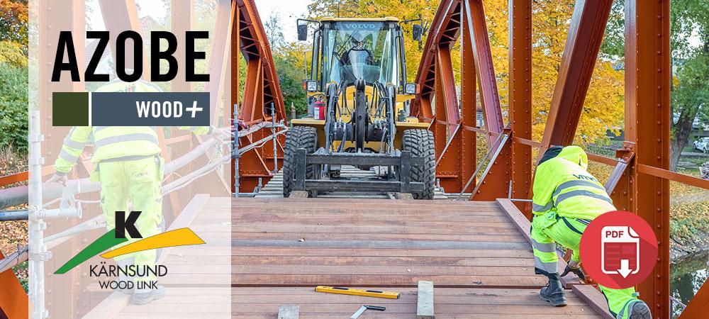 Projektbilder, Azobe, Pyttebron i Ängelholm, Kärnsund Wood Link
