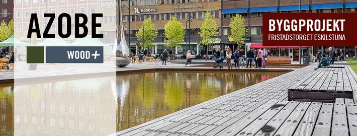 Byggprojekt - Azobe till Fristadstorget i Eskilstuna - Kärnsund Wood -Link