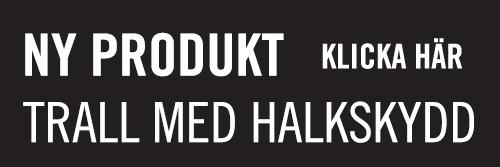 Trall med halkskydd från Kärnsund Wood link - www.karnsund.se