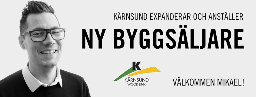Kärnsund Wood Link expanderar och anställer en ny byggsäljare.