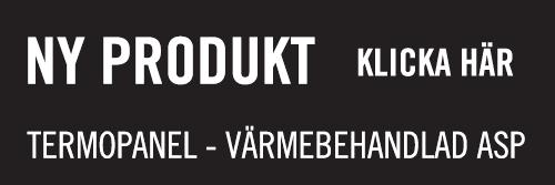 Ny produkt, Termopanel Asp, Kärnsund Wood Link